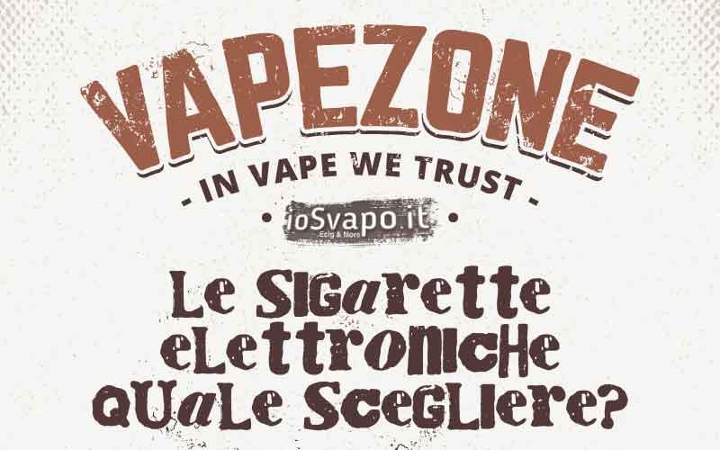 Come scegliere la sigaretta elettronica
